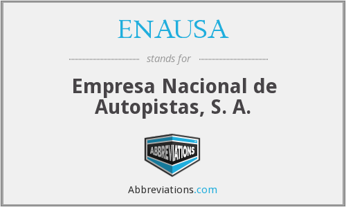 What does ENAUSA stand for?