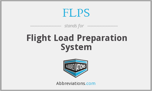 FLPS - Flight Load Preparation System