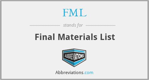 FML - Final Materials List