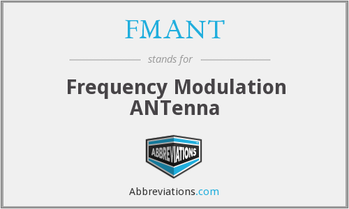 FMANT - Frequency Modulation ANTenna