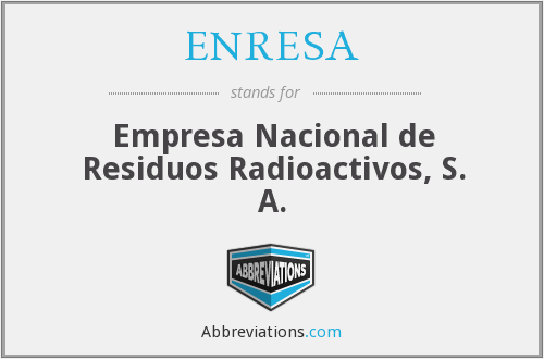 What does ENRESA stand for?