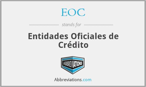 EOC - Entidades Oficiales de Crédito