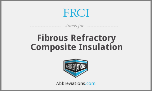 FRCI - Fibrous Refractory Composite Insulation