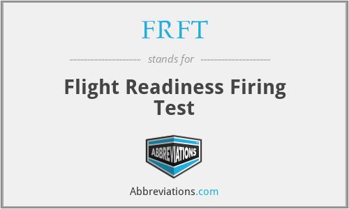 FRFT - Flight Readiness Firing Test