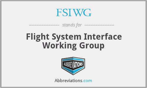 FSIWG - Flight System Interface Working Group