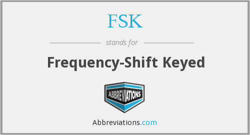 FSK - Frequency-Shift Keyed