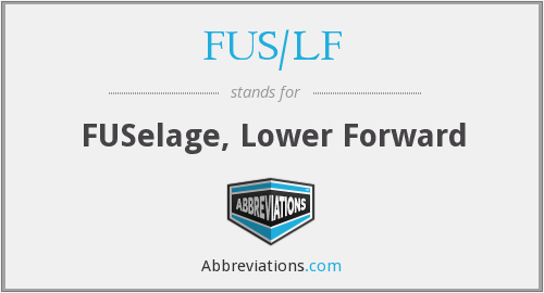 What does FUS/LF stand for?