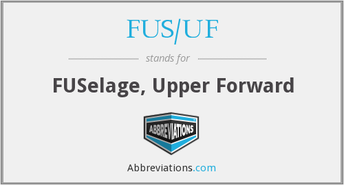 What does FUS/UF stand for?