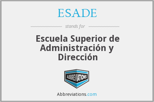 What does ESADE stand for?