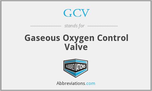GCV - Gaseous Oxygen Control Valve