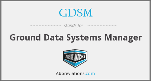 GDSM - Ground Data Systems Manager