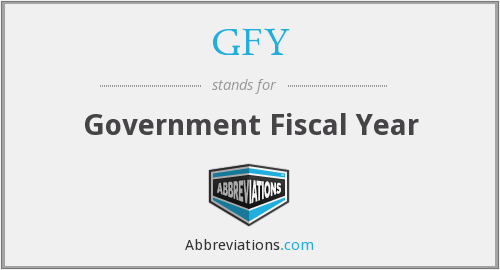 GFY - Government Fiscal Year