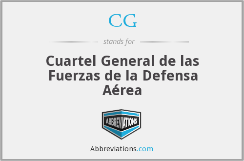 CG - Cuartel General de las Fuerzas de la Defensa Aérea