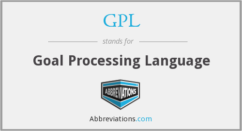 GPL - Goal Processing Language