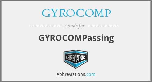 GYROCOMP - GYROCOMPassing