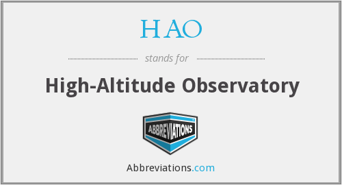 HAO - High-Altitude Observatory