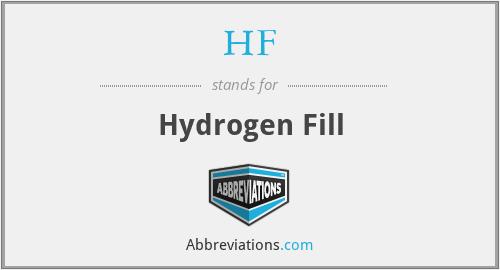 HF - Hydrogen Fill