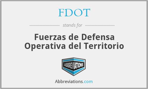 FDOT - Fuerzas de Defensa Operativa del Territorio