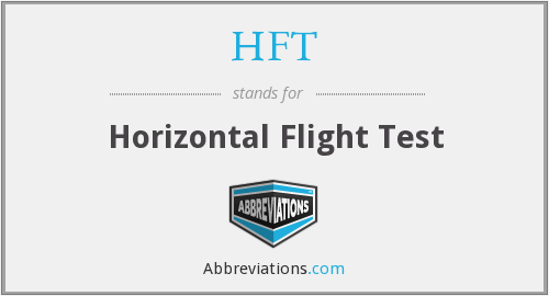 HFT - Horizontal Flight Test
