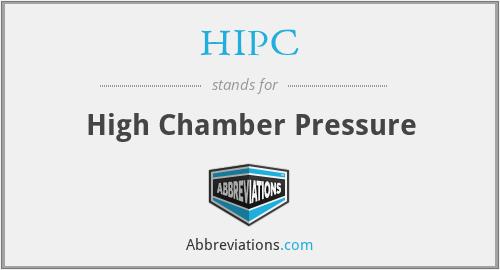 HIPC - High Chamber Pressure