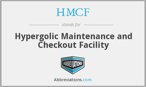 HMCF - Hypergolic Maintenance and Checkout Facility