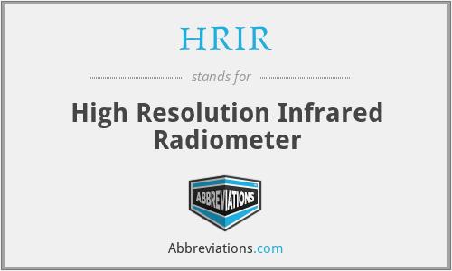 HRIR - High Resolution Infrared Radiometer