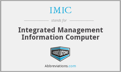 IMIC - Integrated Management Information Computer