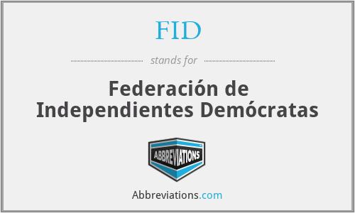 FID - Federación de Independientes Demócratas
