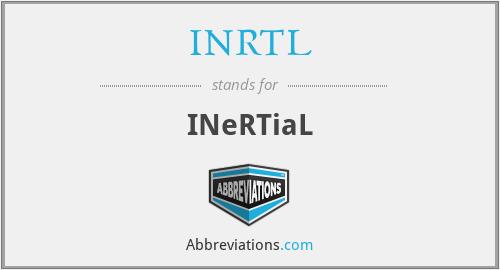 INRTL - INeRTiaL