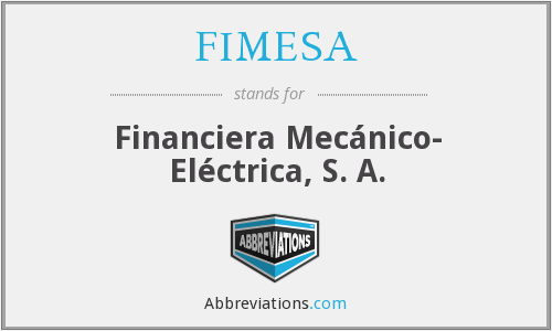 What does FIMESA stand for?