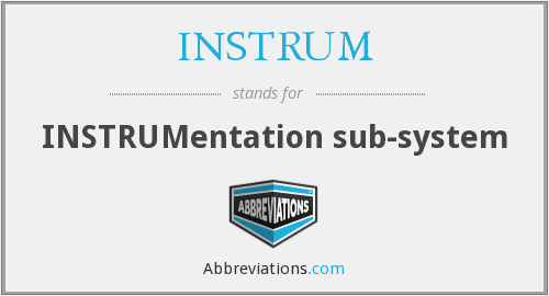 What does INSTRUM stand for?