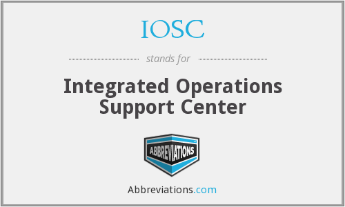 IOSC - Integrated Operations Support Center