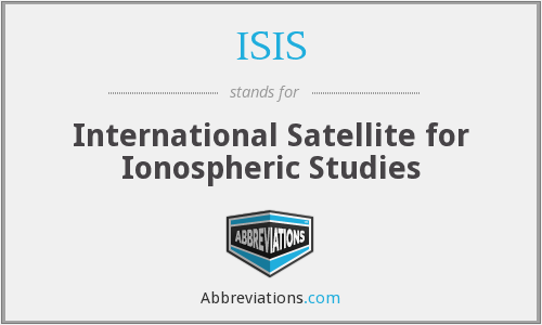 ISIS - International Satellite for Ionospheric Studies