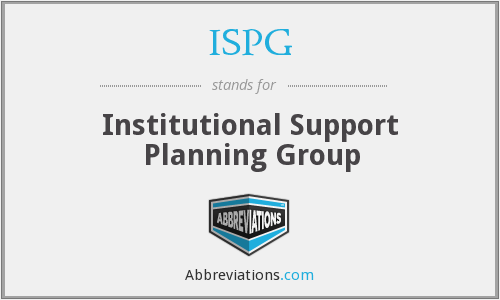 ISPG - Institutional Support Planning Group