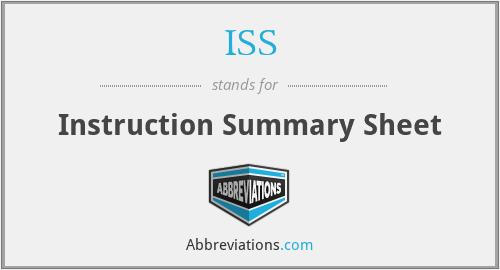 ISS - Instruction Summary Sheet