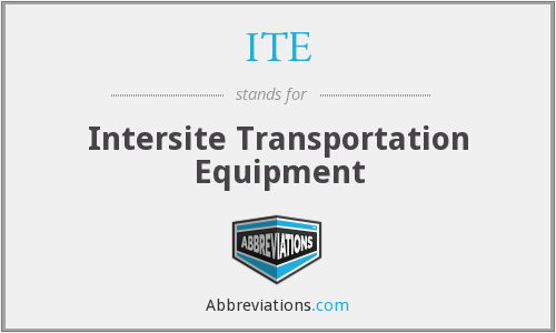ITE - Intersite Transportation Equipment