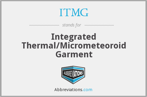 ITMG - Integrated Thermal/Micrometeoroid Garment