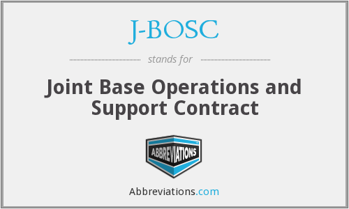J-BOSC - Joint Base Operations and Support Contract