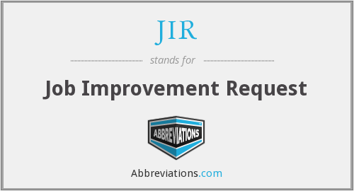 JIR - Job Improvement Request