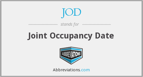 JOD - Joint Occupancy Date