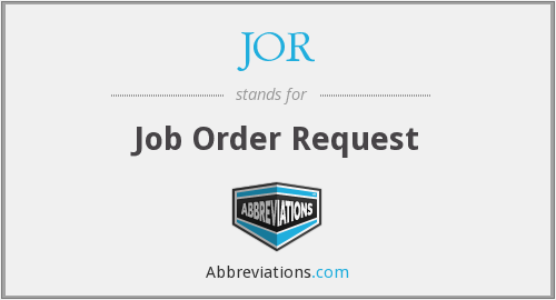 JOR - Job Order Request