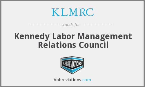KLMRC - Kennedy Labor Management Relations Council