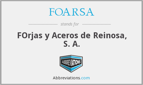 FOARSA - FOrjas y Aceros de Reinosa, S. A.