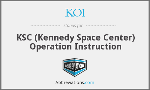 KOI - KSC (Kennedy Space Center) Operation Instruction