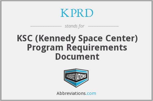 KPRD - KSC (Kennedy Space Center) Program Requirements Document