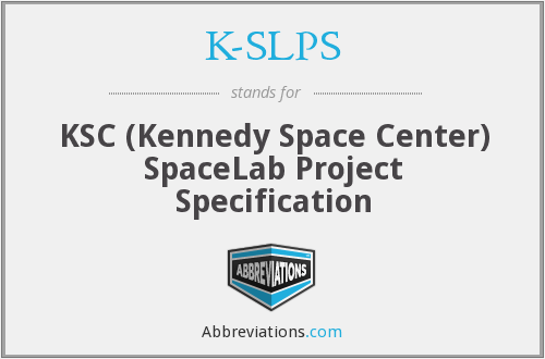 K-SLPS - KSC (Kennedy Space Center) SpaceLab Project Specification