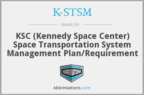 K-STSM - KSC STS Plan/Requirement