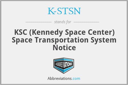 K-STSN - KSC STS Notice
