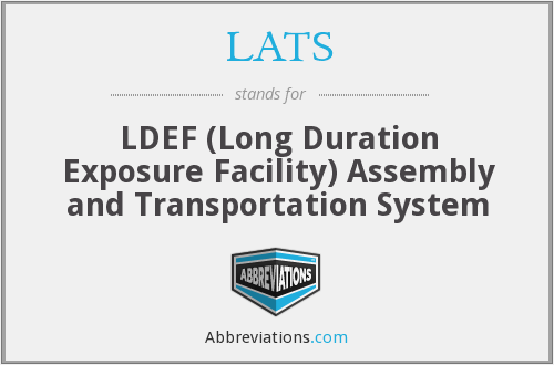 LATS - LDEF (Long Duration Exposure Facility) Assembly and Transportation System