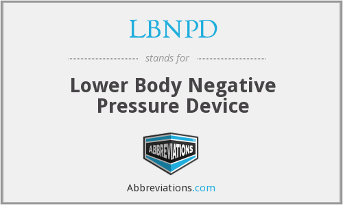 LBNPD - Lower Body Negative Pressure Device